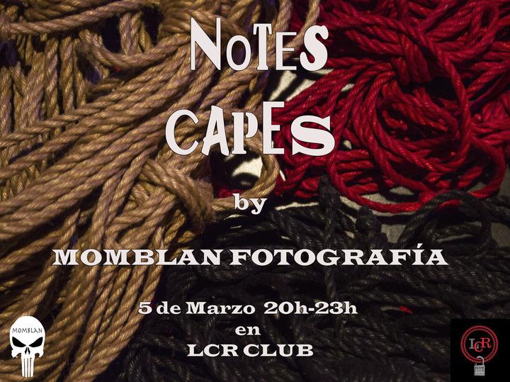 Notescapes, Expo Fotografia de Momblan en LCR Club (Barcelona)
