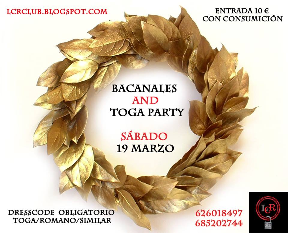Bacanales and Toga Party en LCR Club (Barcelona)