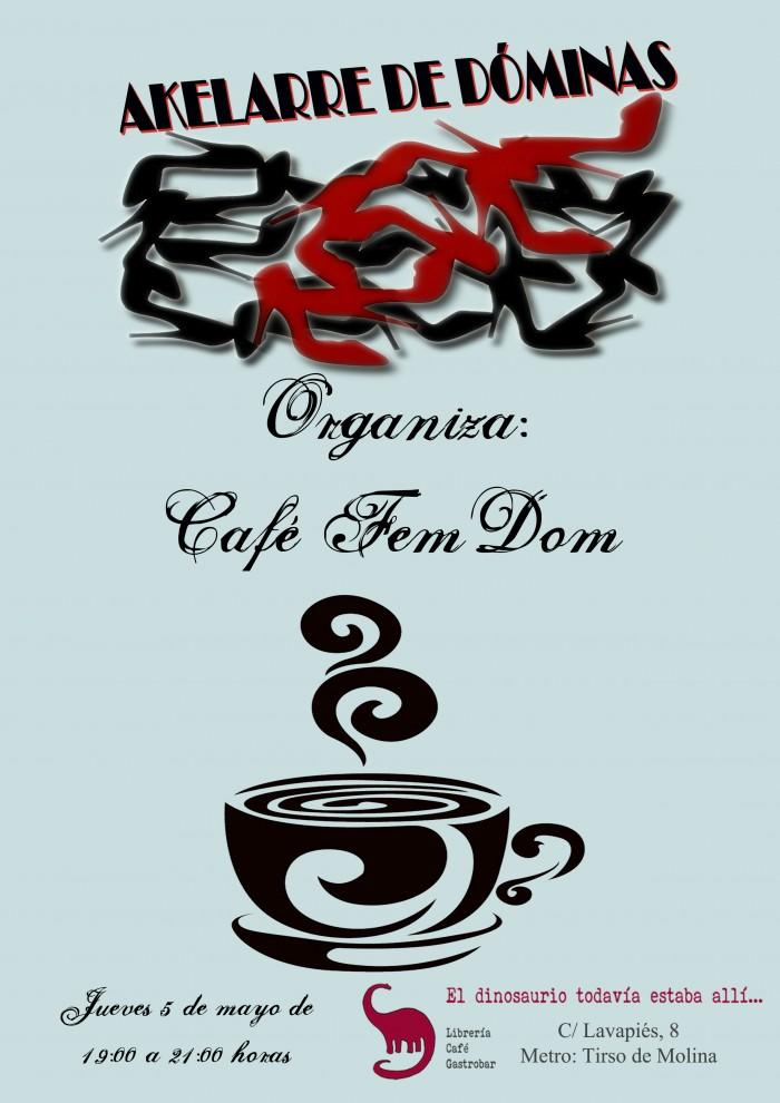 Café FemDom Akelarre de Dóminas Mayo (Madrid) @ El dinosaurio... | Madrid | Comunidad de Madrid | España