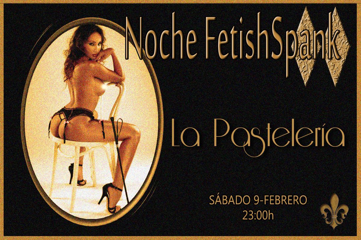 NOCHE ¨FETISHSPANK¨ en La PasteleríaBDSM (Madrid) @ La Pastelería | Madrid | Comunidad de Madrid | España