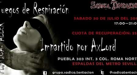 Plática: Juegos de Respiración de Sádica Tentación (México DF) @ Heroica Puebla de Zaragoza   Puebla   México