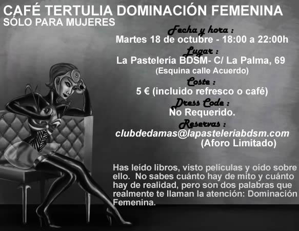 CAFÉ TERTULIA DOMINACIÓN FEMENINA (SÓLO PARA MUJERES) @ La PasteleríaBDSM | Madrid | Comunidad de Madrid | España