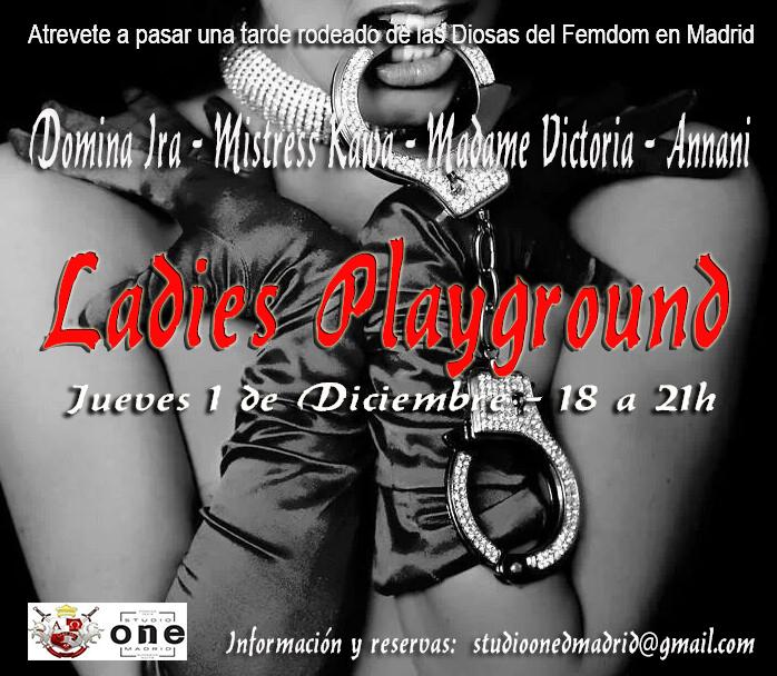 LADIES PLAYGROUND @STUDIO ONE MADRID