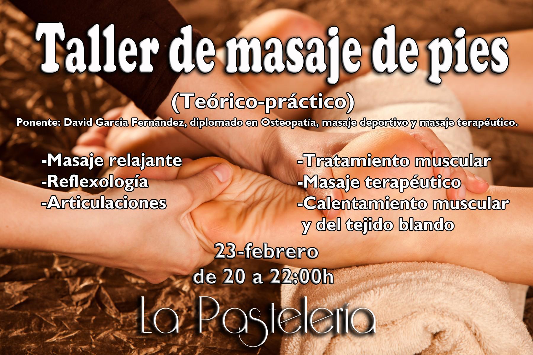 TALLER: MASAJE DE PIES (Teórico-práctico) en La Pastelería-MADRID @ La Pastelería | Madrid | Comunidad de Madrid | España