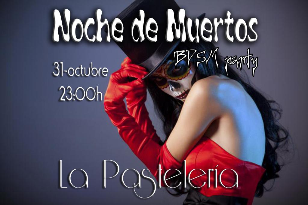 NOCHE DE MUERTOS en La Pastelería-Madrid @ La Pastelería | Madrid | Comunidad de Madrid | España