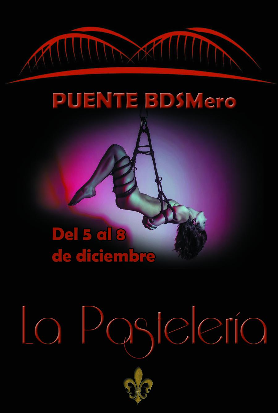 PUENTE BDSMero @ La Pastelería | Madrid | Comunidad de Madrid | España